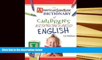 The American Sandbox Dictionary of Childrens Mispronounced English