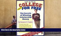 BEST PDF  How To Go To College Almost For Free Benjamin R. Kaplan FOR IPAD