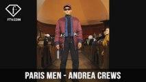 Paris Men's Fashion Week - Andrea Crews Highlights | FTV.com