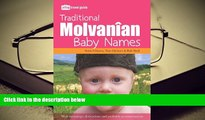 Epub  Traditional Molvanian Baby Names: With Meanings, Derivations And Probable Pronunciations Pre