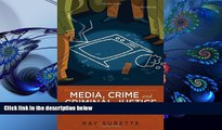 READ book Media, Crime, and Criminal Justice: Images, Realities, and Policies Ray Surette Full Book