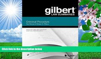 DOWNLOAD [PDF] Gilbert Law Summary on Criminal Procedure (Gilbert Law Summaries) Paul Marcus For
