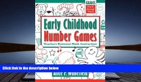 Read Online Early Childhood Number Games: Teachers Reinvent Math Instruction, Pre-K through 3rd