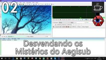 Aegisub: Aulas de Karaokê - Interface e Tags