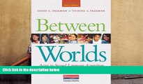 Read Online Between Worlds, Third Edition: Access to Second Language Acquisition Pre Order