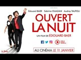 """Spot Vidéo """"Loge"""" - OUVERT LA NUIT d'Edouard Baer"""