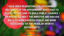 Jeev Milkha Singh Quotes