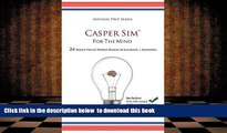 [PDF]  Casper Sim for the Mind: 24 High-Yield Word-Based Scenarios + Answers (Advisor Prep)  For