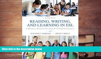 Free PDF Reading, Writing and Learning in ESL: A Resource Book for Teaching K-12 English Learners
