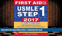 FREE [DOWNLOAD] First Aid for the USMLE Step 1 2017 Tao Le Trial Ebook