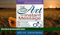 [Download]  The Art of Instant Message: Be Yourself, Be Confident, Be Successful Communicating