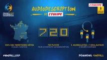Handball - Mondial 2017 : Audiodescription Mondial de handball 2017
