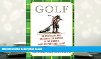 PDF Golf: An Unofficial and Unauthorized History of the Worl Trial Ebook