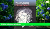 Books to Read  Who Murdered Yitzhak Rabin? 2nd Ed.  Best Seller Books Best Seller