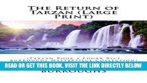 [Free Read] The Return of Tarzan (Large Print): (Tarzan Book 2 Edgar Rice Burroughs Masterpiece