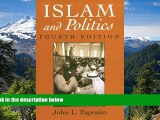 Full [PDF]  Islam and Politics, Fourth Edition (Contemporary Issues in the Middle East)  Premium