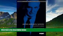 Books to Read  Parties and Party Systems: A Framework for Analysis (ECPR Press Classics)  Best