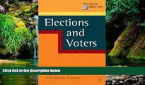 Must Have  Elections and Voters (Political Analysis)  READ Ebook Full Ebook