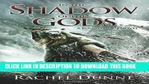 ee Read] In the Shadow of the Gods: A Bound Gods Novel Free Online