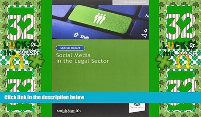 Must Have PDF  Social Media in the Legal Sector: Special Report  Full Read Most Wanted