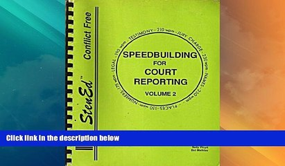 Big Deals  Speedbuilding for Court Reporting, Vol. 2  Full Read Most Wanted