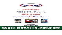 [FREE] EBOOK Used Ferrari F360, Buyer s Guide: 1999 - Present ONLINE COLLECTION