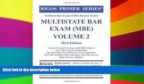 READ FULL  Rigos Primer Series Uniform Bar Exam (UBE) Review Series Multistate Bar Exam MBE Volume