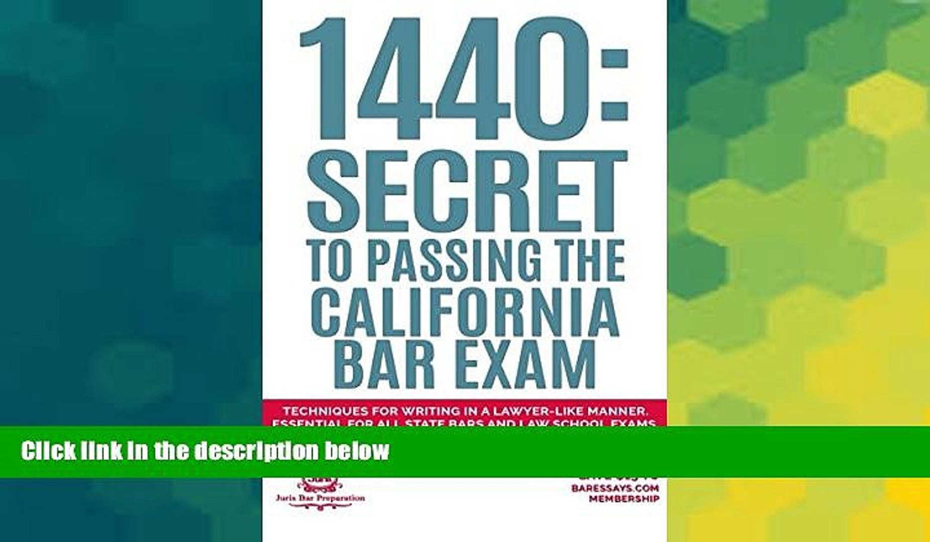 Must Have 1440: Secret to Passing the California Bar Exam: Techniques for  Writing in a