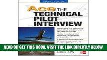 [READ] EBOOK [ [ [ Ace the Technical Pilot Interview [ ACE THE TECHNICAL PILOT INTERVIEW ] By
