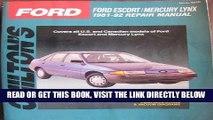 [READ] EBOOK Chilton s Ford: Ford Escort/Mercury Lynx, 1981-92 Repair Manual (Total Car Care) BEST