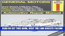 [READ] EBOOK General Motors N-Cars Automotive Repair Manual: Models Covered : 1985 Thru 1987 Buick