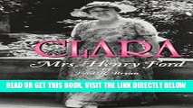 [READ] EBOOK Clara: Mrs. Henry Ford ONLINE COLLECTION