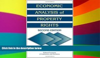 Must Have  Economic Analysis of Property Rights (Political Economy of Institutions and Decisions)