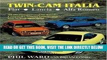 [READ] EBOOK Twin Cam Italia: Flat-Lancia-Alfa Romeo BEST COLLECTION