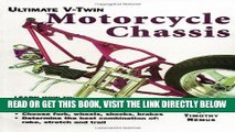 [FREE] EBOOK Ultimate V-Twin Motorcycle Chassis: Forks, Shocks, Brakes, Wheels and Tires ONLINE