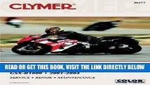 [READ] EBOOK Suzuki GSX-R1000 2001-2004 (Clymer Manuals: Motorcycle Repair) ONLINE COLLECTION