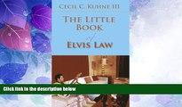Big Deals  The Little Book of Elvis Law (ABA Little Books Series)  Best Seller Books Best Seller