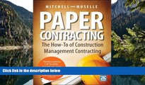 Deals in Books  Paper Contracting: The How-To of Construction Management Contracting  Premium