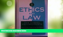 Big Deals  Ethics and Law for School Psychologists  Best Seller Books Most Wanted