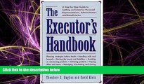 Books to Read  The Executors Handbook: A Step-By-Step Guide to Settling an Estate for Personal