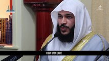 Amazing: Surat An-Nūr (The Light) - Qari Abdur Rahman Al-Ossi (Saudi Arabia)