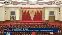 Communist China : Xi Jinping named 'core' leader at party congress, gains even more power
