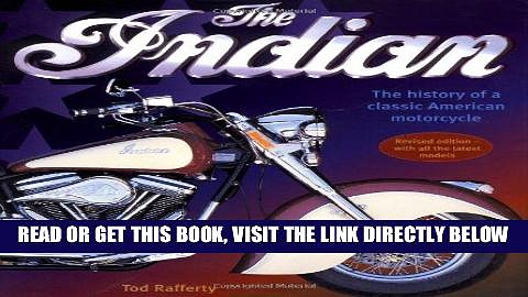 [FREE] EBOOK Indian: The History Of A Classic American Motorcycle ONLINE COLLECTION