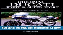 [READ] EBOOK Original Ducati Sport and Super Sport, 1972-1986 (Original Series) BEST COLLECTION