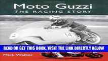 [READ] EBOOK Moto Guzzi: The Racing Story (Crowood Motoclassics) ONLINE COLLECTION