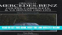 [FREE] EBOOK Original Mercedes-Benz Coupes and Cabriolets and V-8 Sedans 1960-1972 (Original
