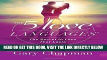 [READ] EBOOK The 5 Love Languages: The Secret to Love that Lasts ONLINE COLLECTION