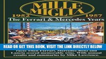 [FREE] EBOOK Mille Miglia 1952-1957: The Ferrari and Mercedes Years (Mille Miglia Racing) ONLINE