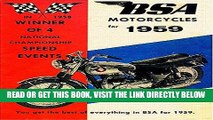 [READ] EBOOK B.S.A. MOTORCYCLES for 1959: You get the best of everything in B.S.A. for 1959 BEST