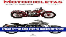 [FREE] EBOOK Motocicletas / Motorcycles: Modelos Legendarios / the Legendary Models (Spanish